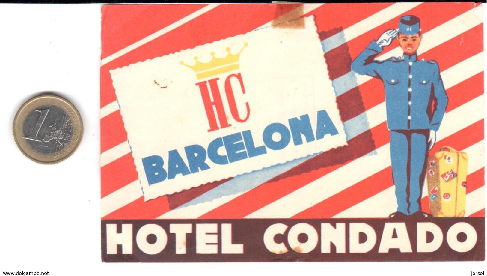 ETIQUETA DE HOTEL  - HOTELCONDADO -BARCELONA  ( CON CHARNELA ) - Hotelaufkleber