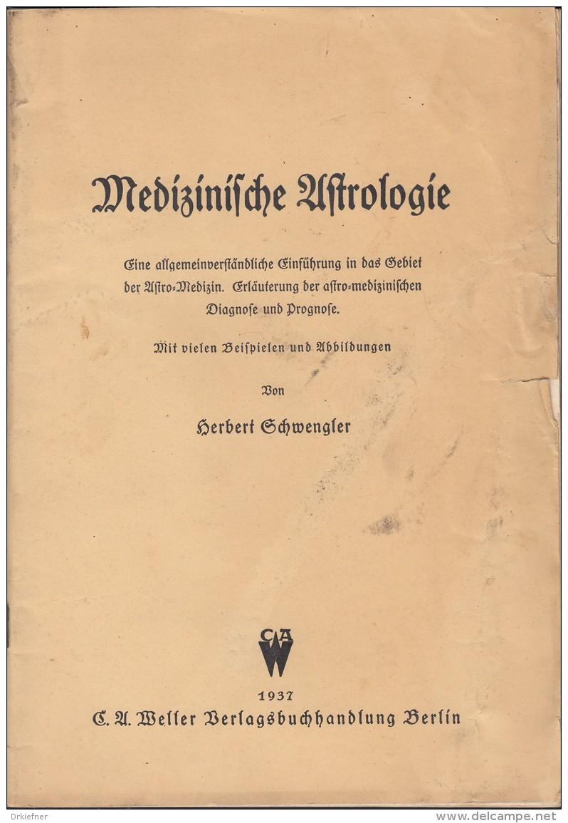 Medizinische Astrologie, Berlin, 1937, 52 Seiten, Broschur, 25 Abbildungen - Medizin & Gesundheit