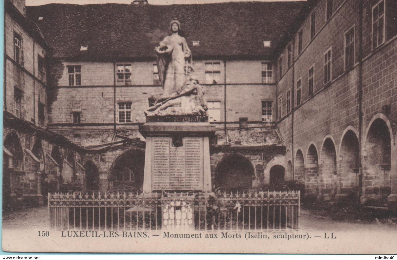 LUXEUIL-les-BAINS - Monument Aux Morts - - Luxeuil Les Bains