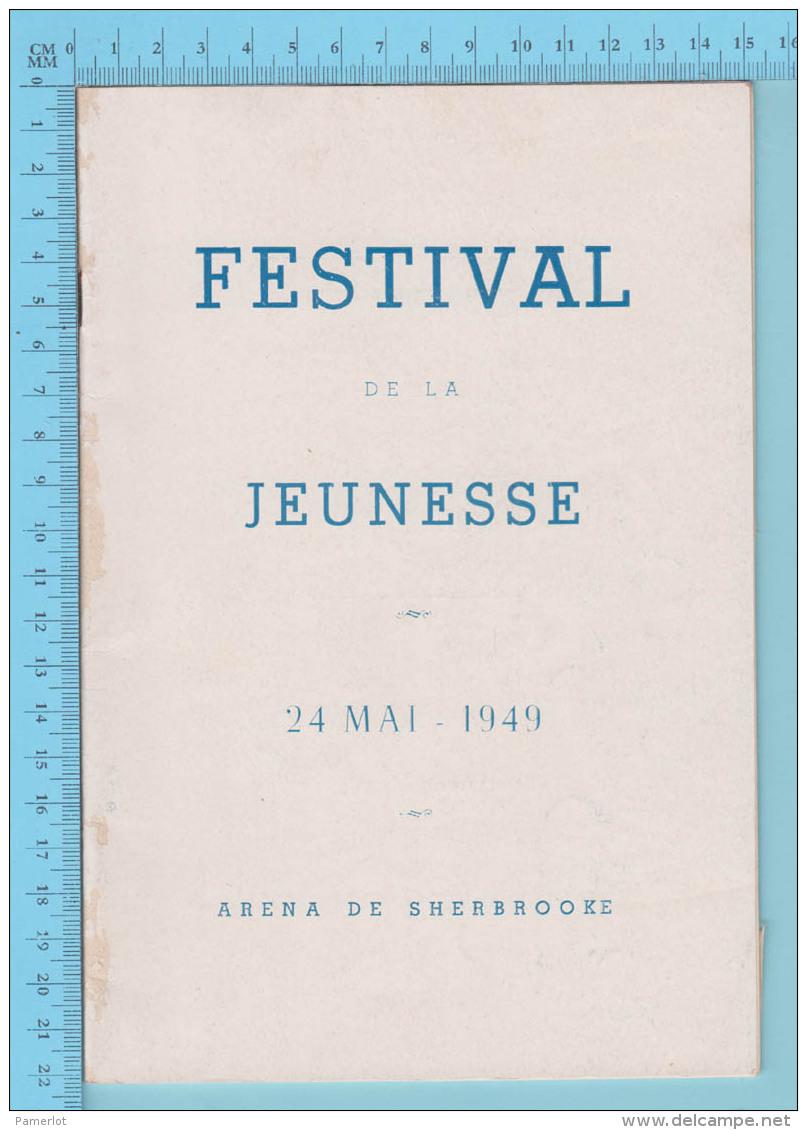 Sherbrooke Quebec - Arena De Sherbrooke Festival De La Jeunesse Mai 1949, 34 Pages - 5 Scans - Programas