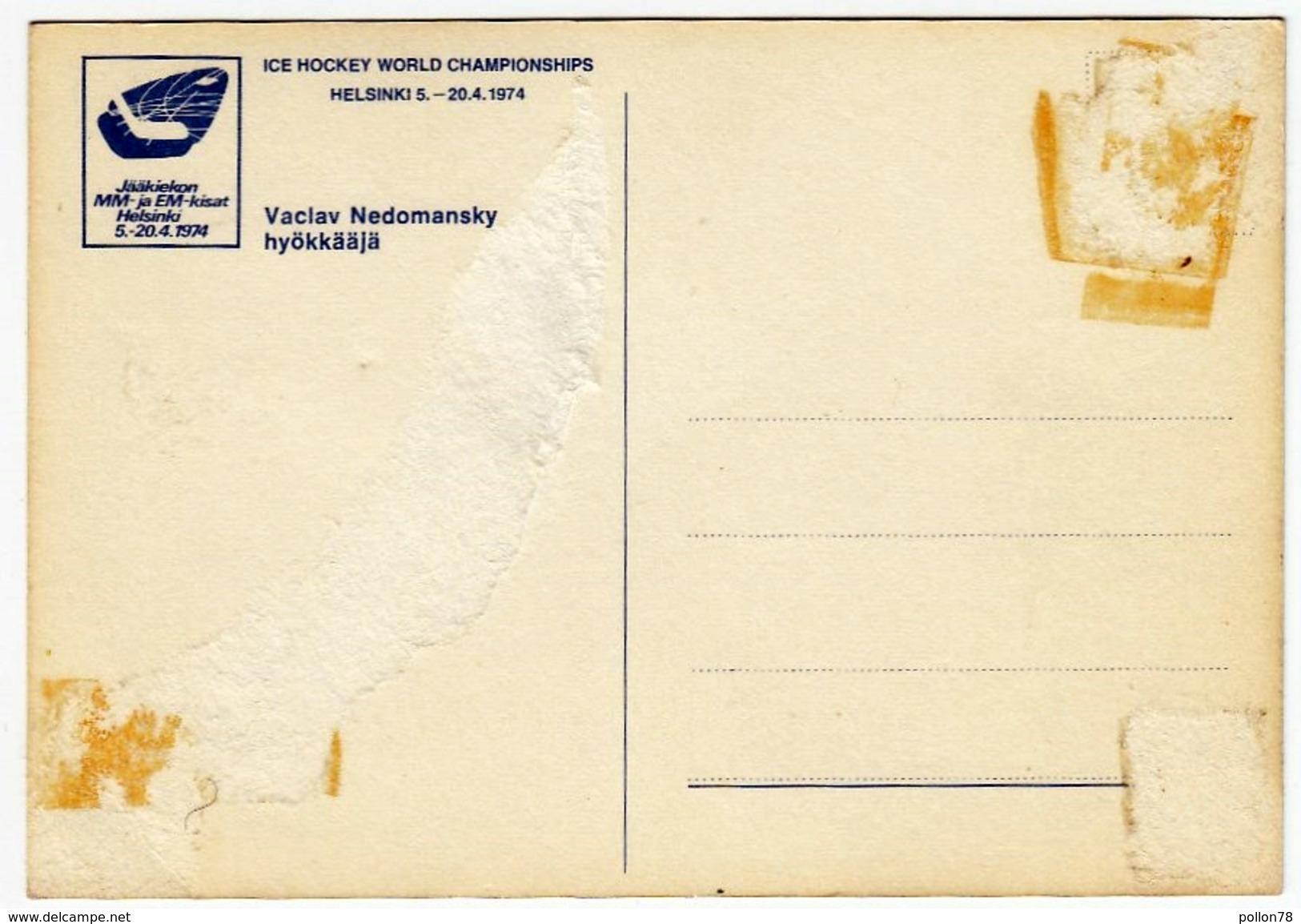 VACLAV NEDOMANSKY - HOCKEY SU GHIACCIO - ICE HOCKEY WORLD CHAMPIONSHIPS - HELSINNKI 5. - 20.4.1974 - Vedi Retro - Cartoline