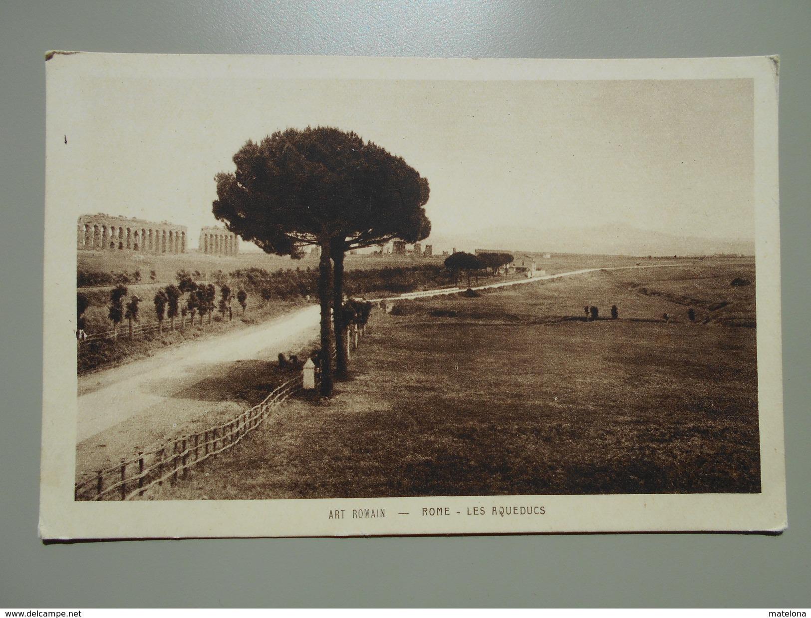 ITALIE LAZIO ROMA ROME ART ROMAIN LES AQUEDUCS - Roma