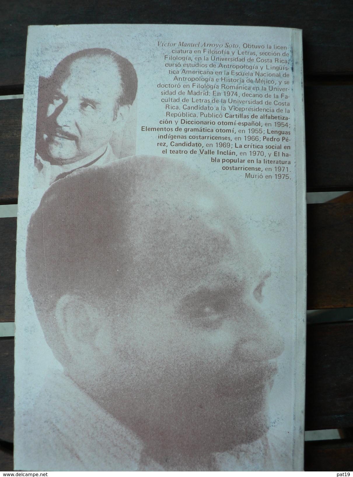 Acusacion Ante La Historia - Victor ML Arroyo - Costa Rica - 2.000 Exemplaires ! - Culture