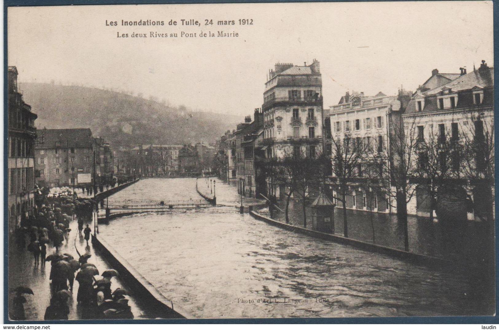 Les Inondations De TULLE , 24 Mars 1912 , Les Deux Rives Au Pont De La Mairie , Animée - Tulle