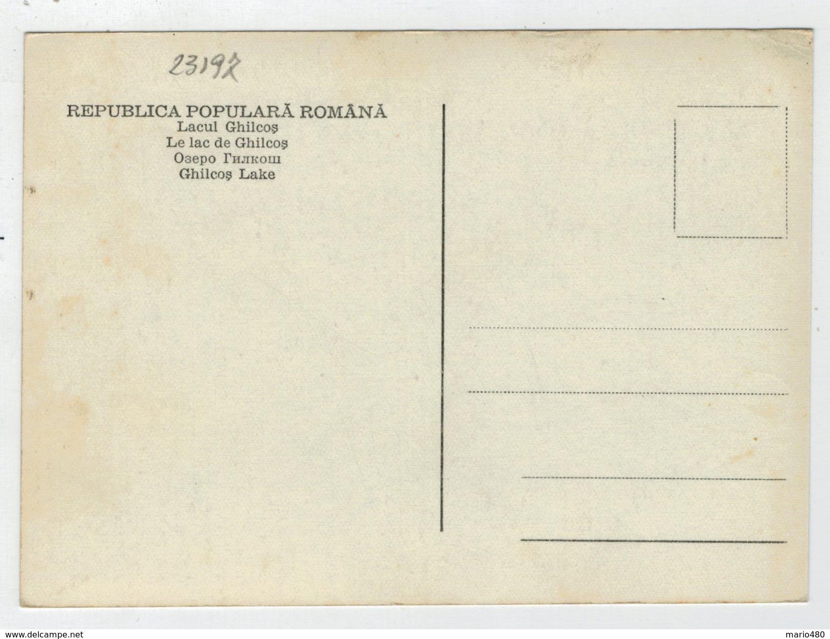 C.P.  PICCOLA    LACUL  GHILCOS         2 SCAN   (NUOVA) - Romania