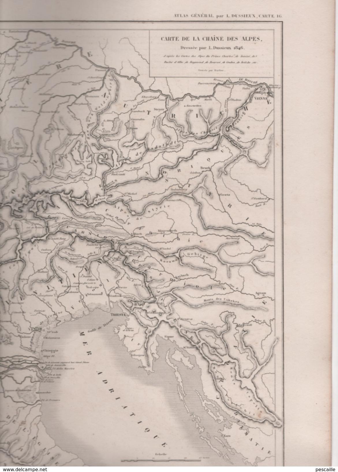 CARTE DE LA CHAINE DES ALPES DRESSEE PAR L. DUSSIEUX EN 1846 AVEC TABLEAU DES COLS DES ALPES - Carte Geographique