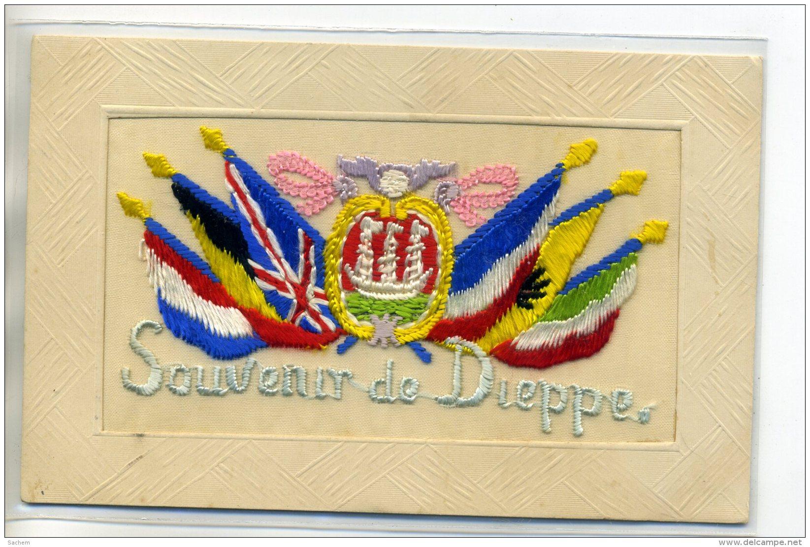 76 DIEPPE Carte BRODEE Militaria Souvenir Armoiries Ville Drapeaux Alliés Guerre 1915 écrite     /D10-S2017 - Dieppe