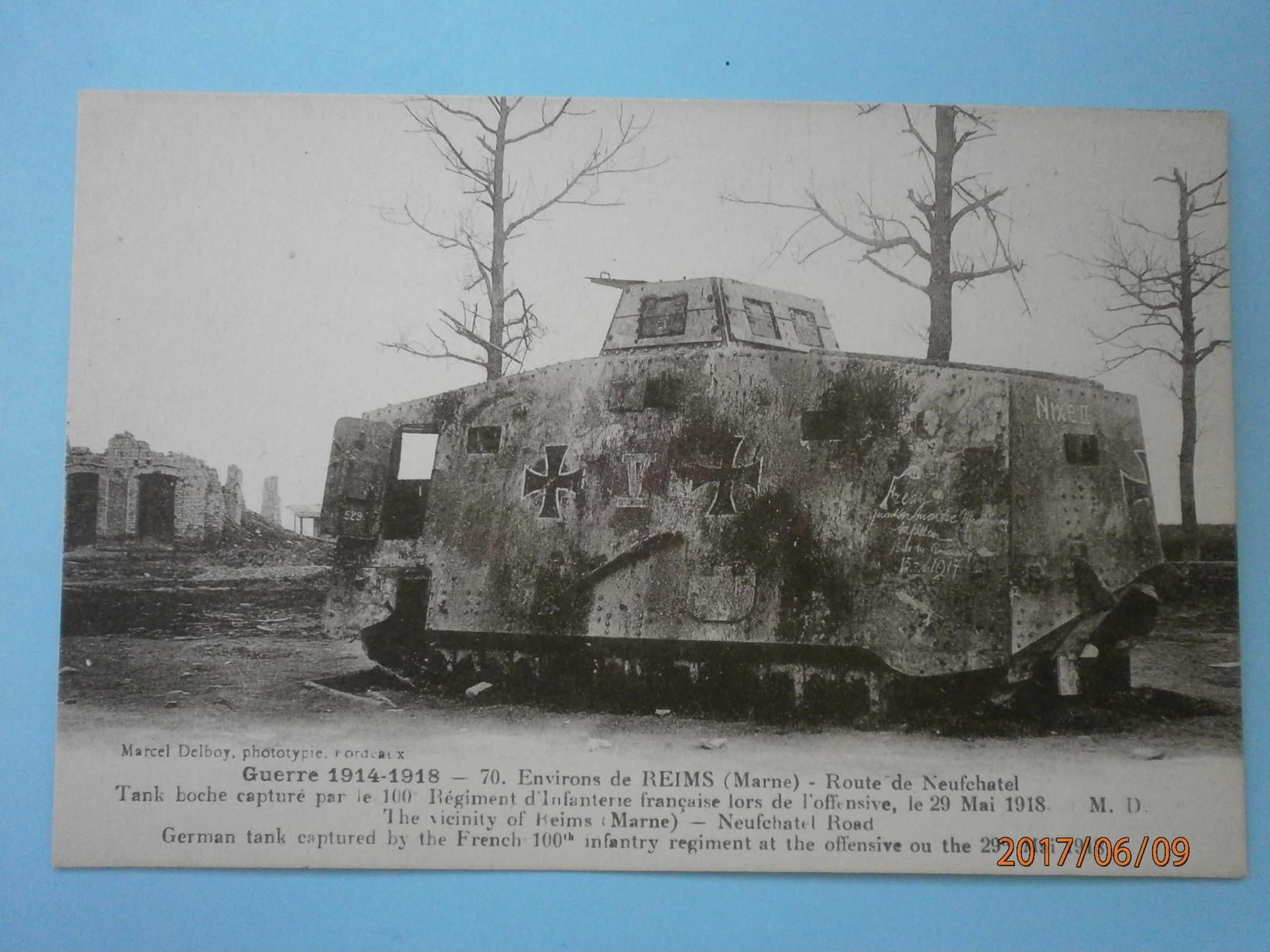 51 Reims, Environs. Route De Neufchatel. Tank Boche Capturé Par Le 100° Régiment D'infanterie ... Carte Inédite (A6p56) - Guerre 1914-18