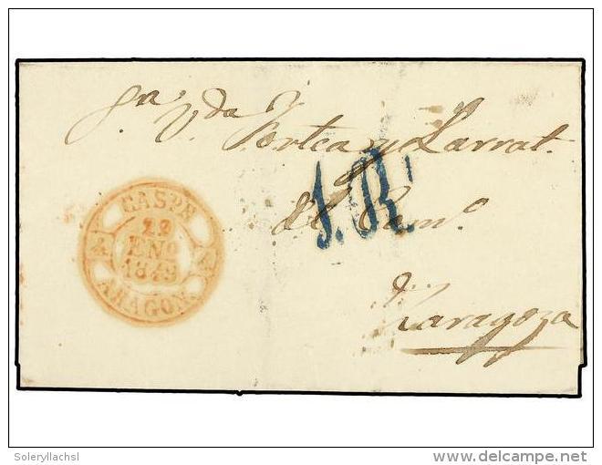 ESPAÑA: PREFILATELIA. 1849. CASPE A ZARAGOZA. Fechador CASPE/ARAGON.  MAGNÍFICA. - Stamps