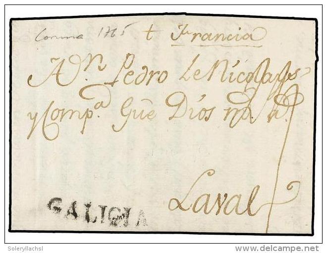 ESPAÑA: PREFILATELIA. 1765. CORUÑA A FRANCIA. Marca GALICIA (nº 5) En Negro. MUY BONITA. - Stamps