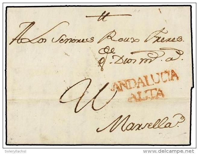 ESPAÑA: PREFILATELIA. 1766. ALMERÍA A MARSELLA. Marca ANDALUCIA/ALTA (nº 3) En Rojo.... - Stamps