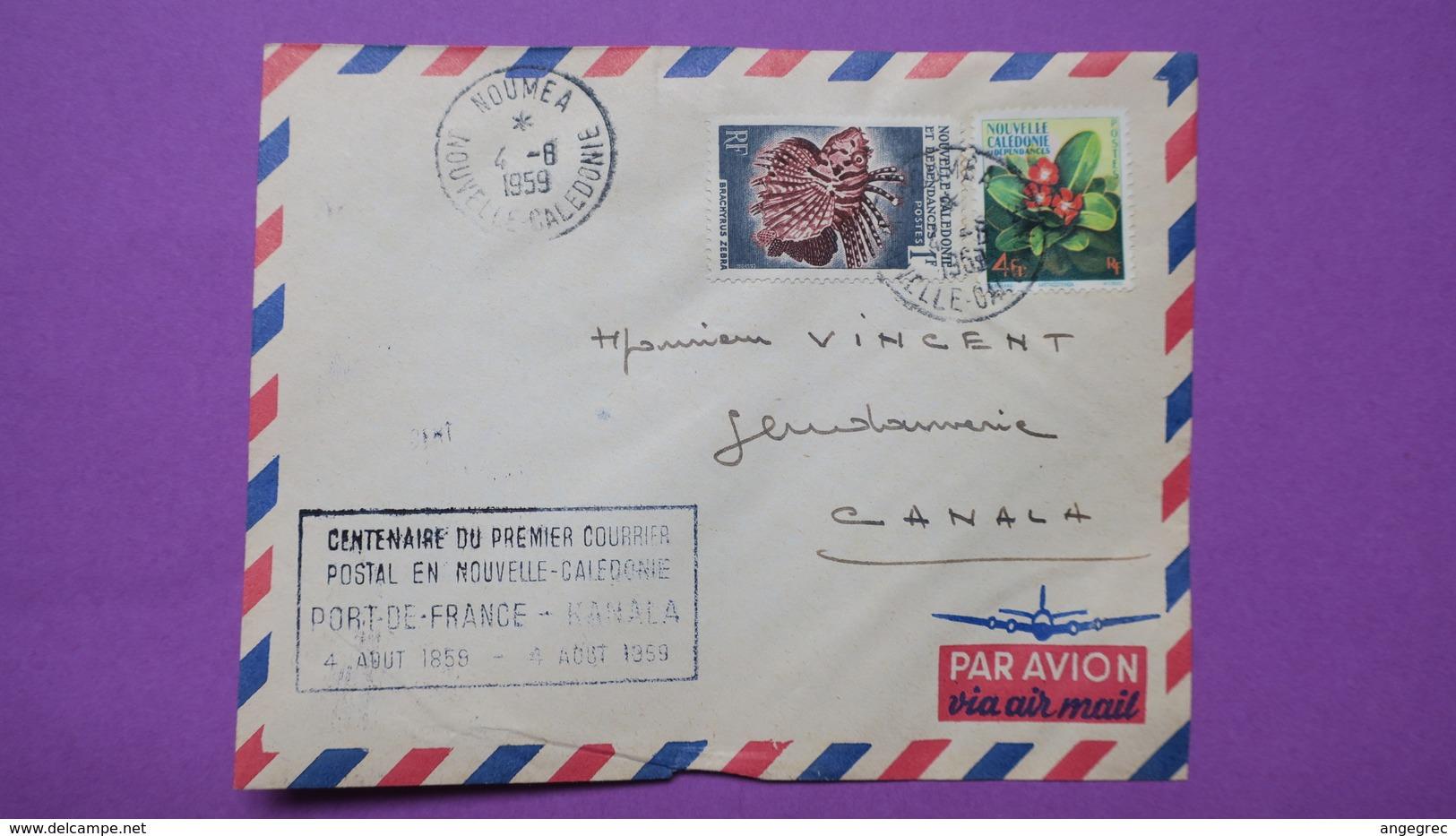 """Lettre Nouvelle-calédonie  N° 288 Et 291 Parti De Nouméa Pour Canala  """" En Date Du 4/8/1959 Oblitéré - New Caledonia"""