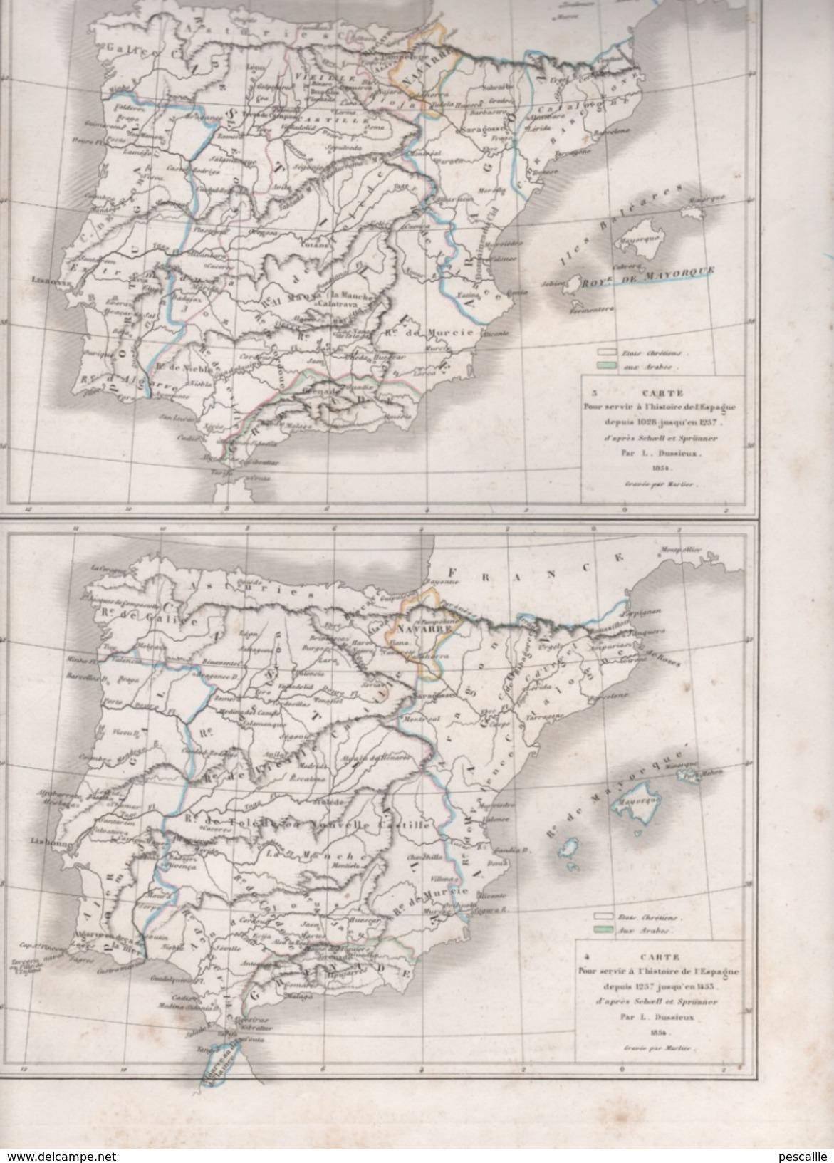 CARTES POUR SERVIR L'HISTOIRE DE L'ESPAGNE DRESSEES PAR L DUSSIEUX 1854 - ROYAUME WISIGOTHS / 711-1028 / 1028-1237 / .. - Mapas Geográficas