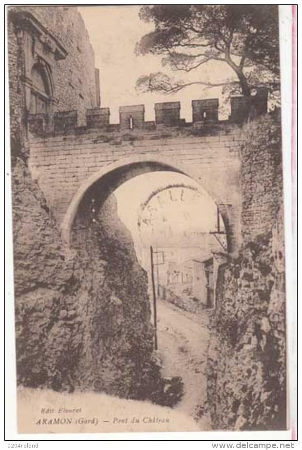 France 30 - Aramon - Pont Du Château  -  Achat Immédiat - Aramon