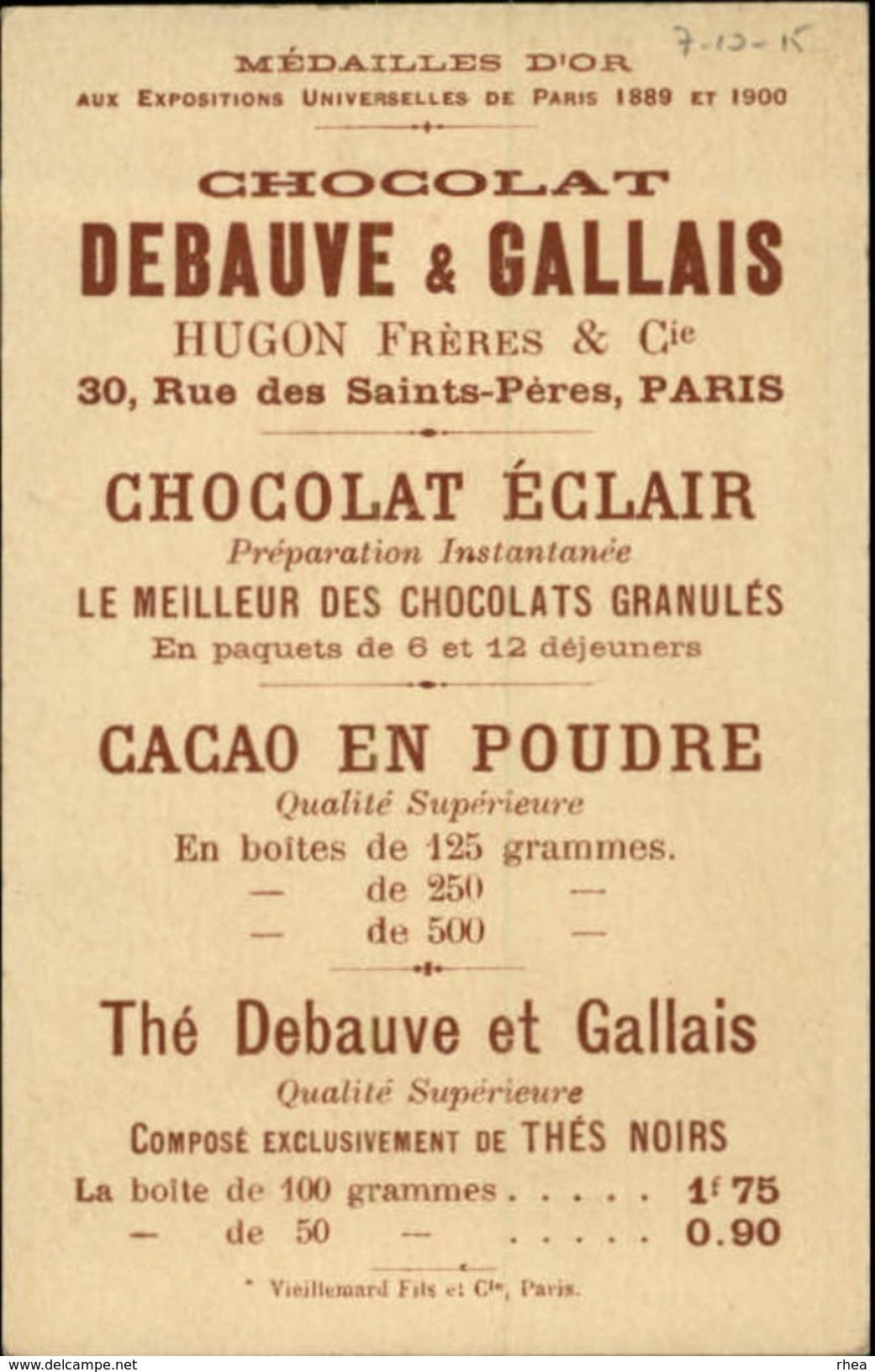 CHROMOS - Pub Pour Chocolat DEBAUVE & GALLAIS - Objet à Chercher - - Chromos