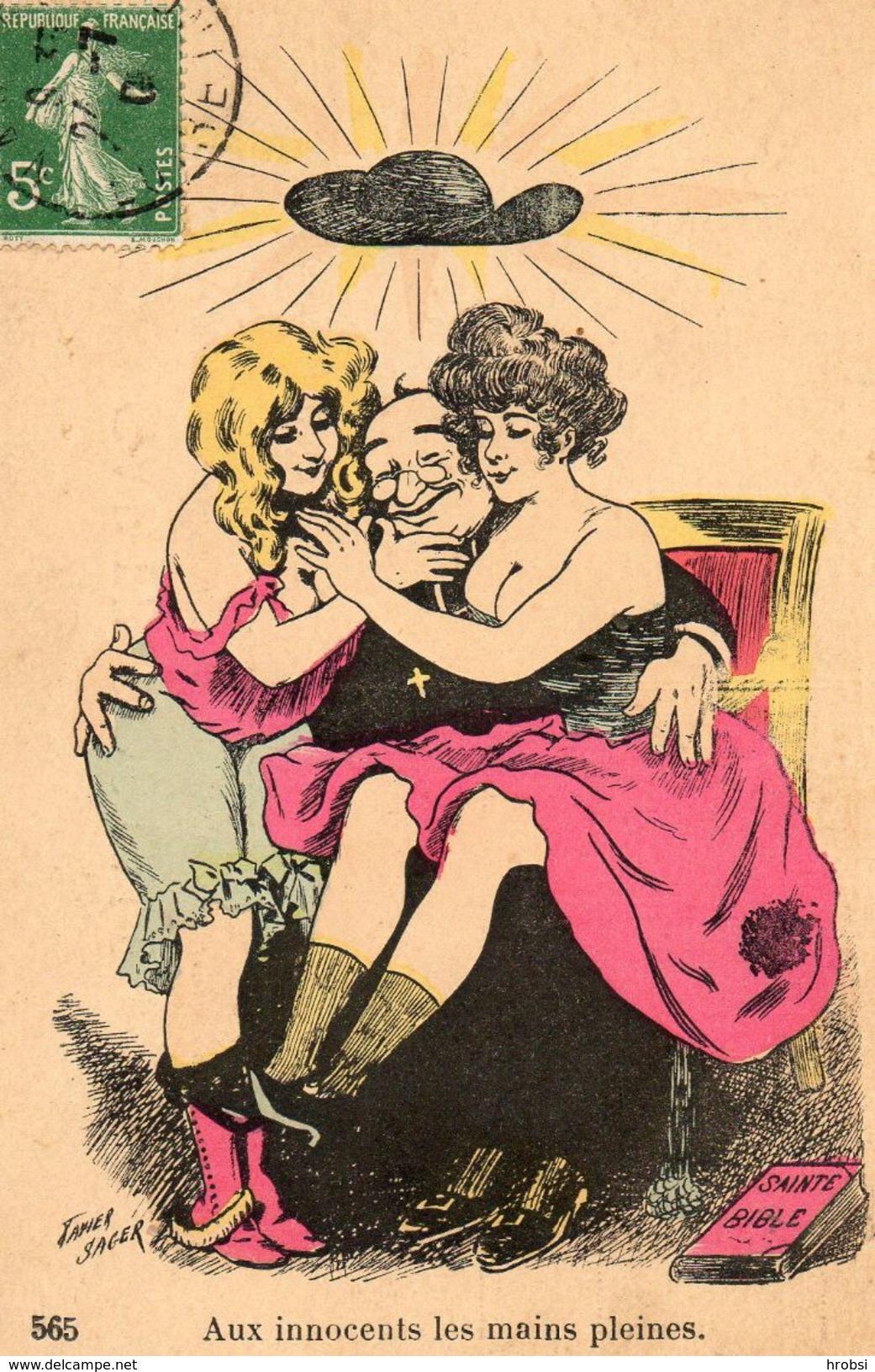 SAGER Xavier, Illustrateur ,curé Coincé Entre Deux Femmes, Anticléricale, Sans Nom D'éditeur N 565 - Sager, Xavier