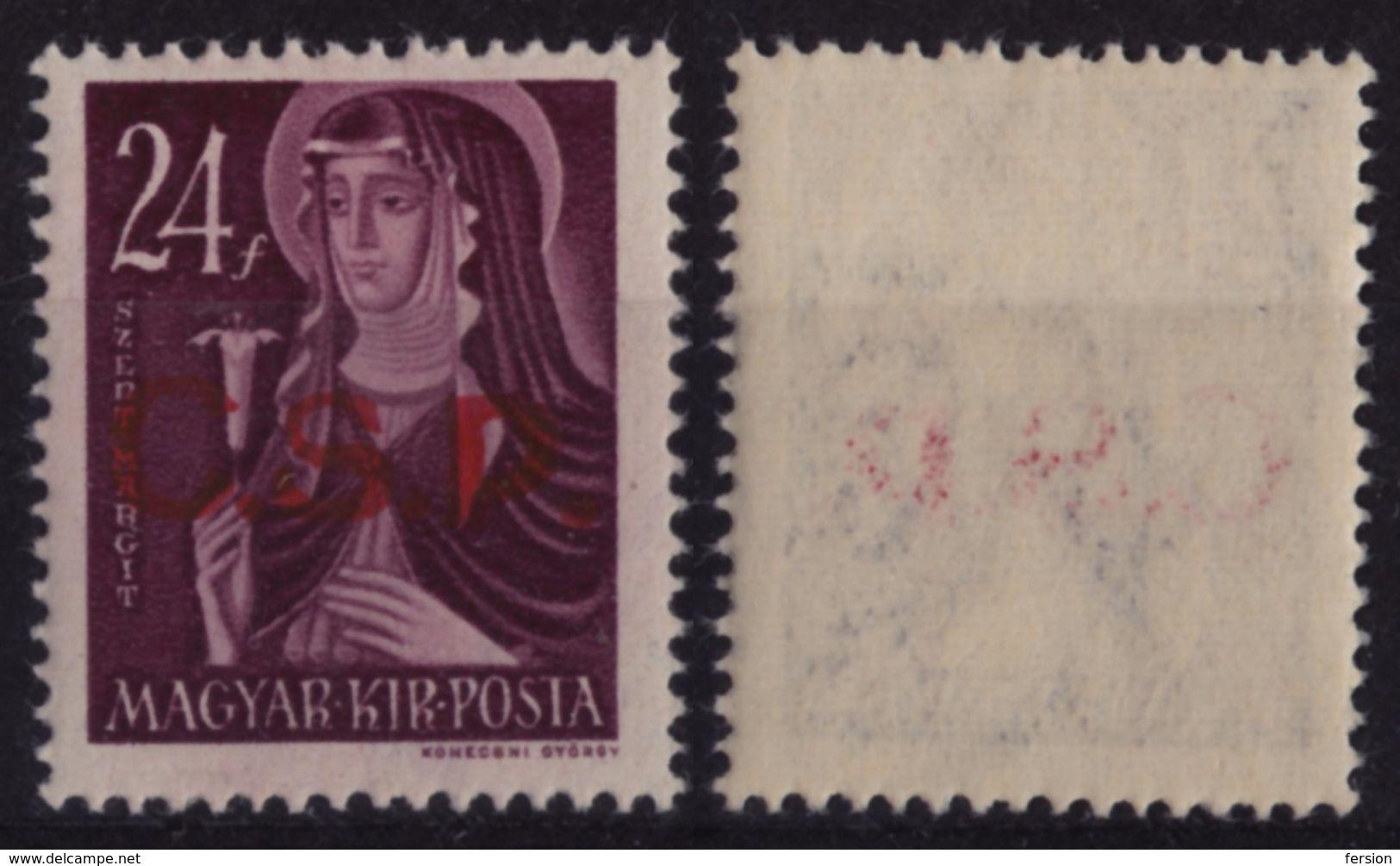 1945 Czechoslovakia / CCCP Occupation - Hungary - Rimaszombat Rimavska Sobota - St. Margaret Overprint C.S.P Flower Lily - Ongebruikt
