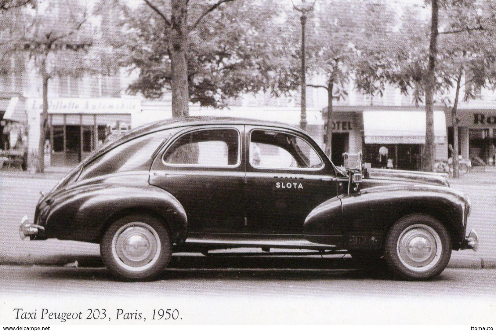 Taxi  -  Peugeot 203  -  SLOTA  -  Paris  -  1950  -  CPM - Taxis & Cabs