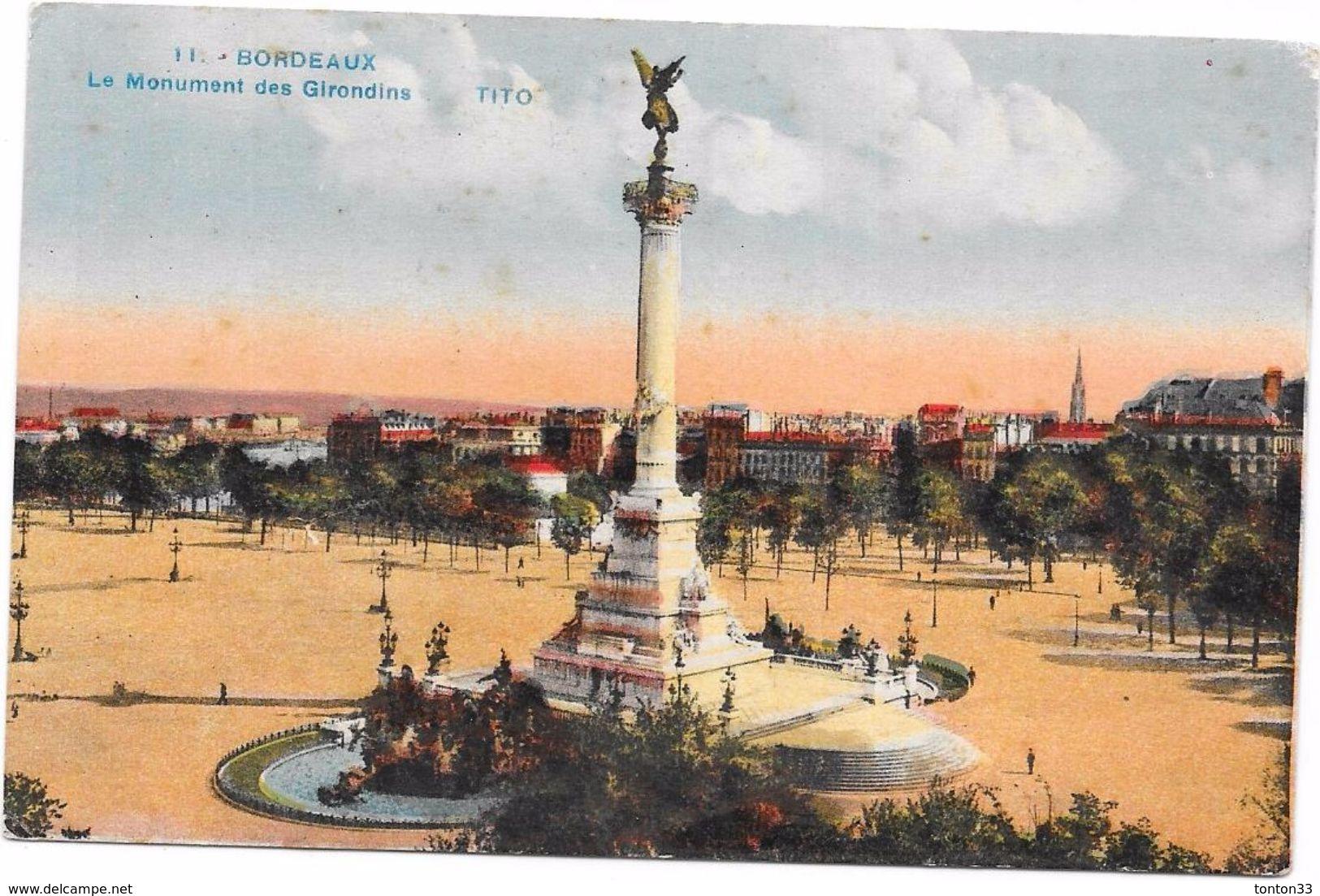 BORDEAUX - 33 - CPA COLORISEE Du Monument Des Girondins  - ORL - - Bordeaux