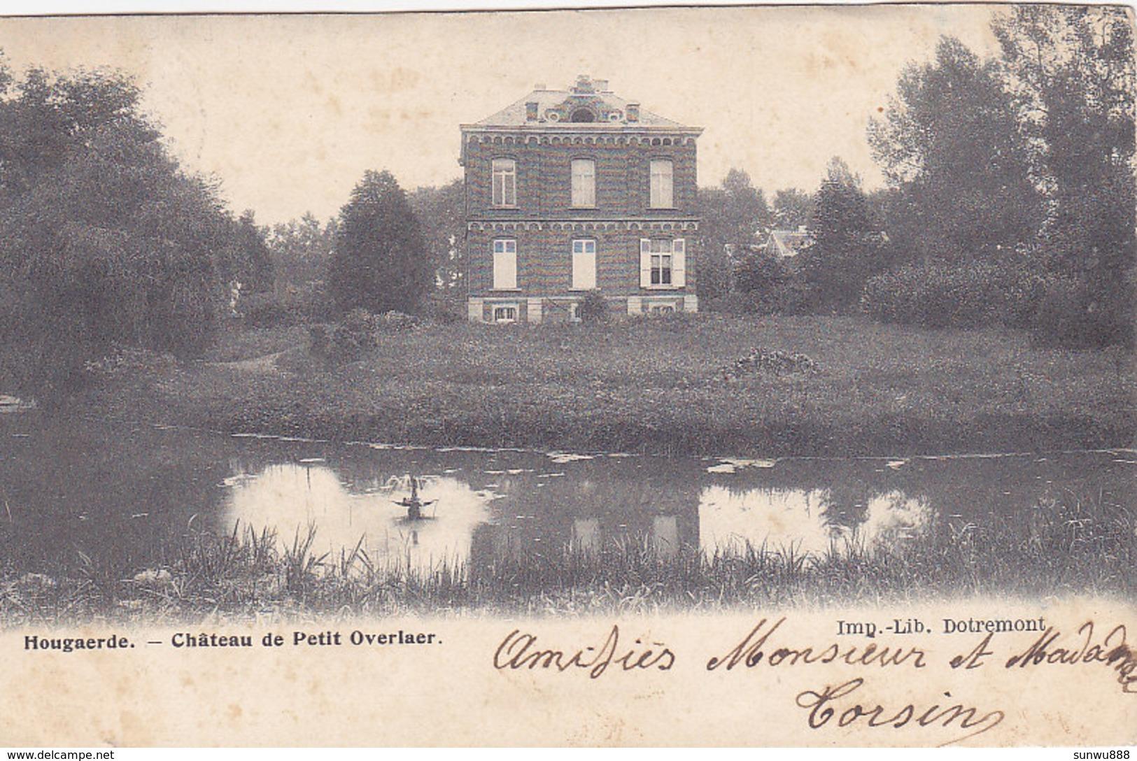 Hougaerde - Château De Petit Overlaer (Imp. Dotremont, 1904) - Hoegaarden