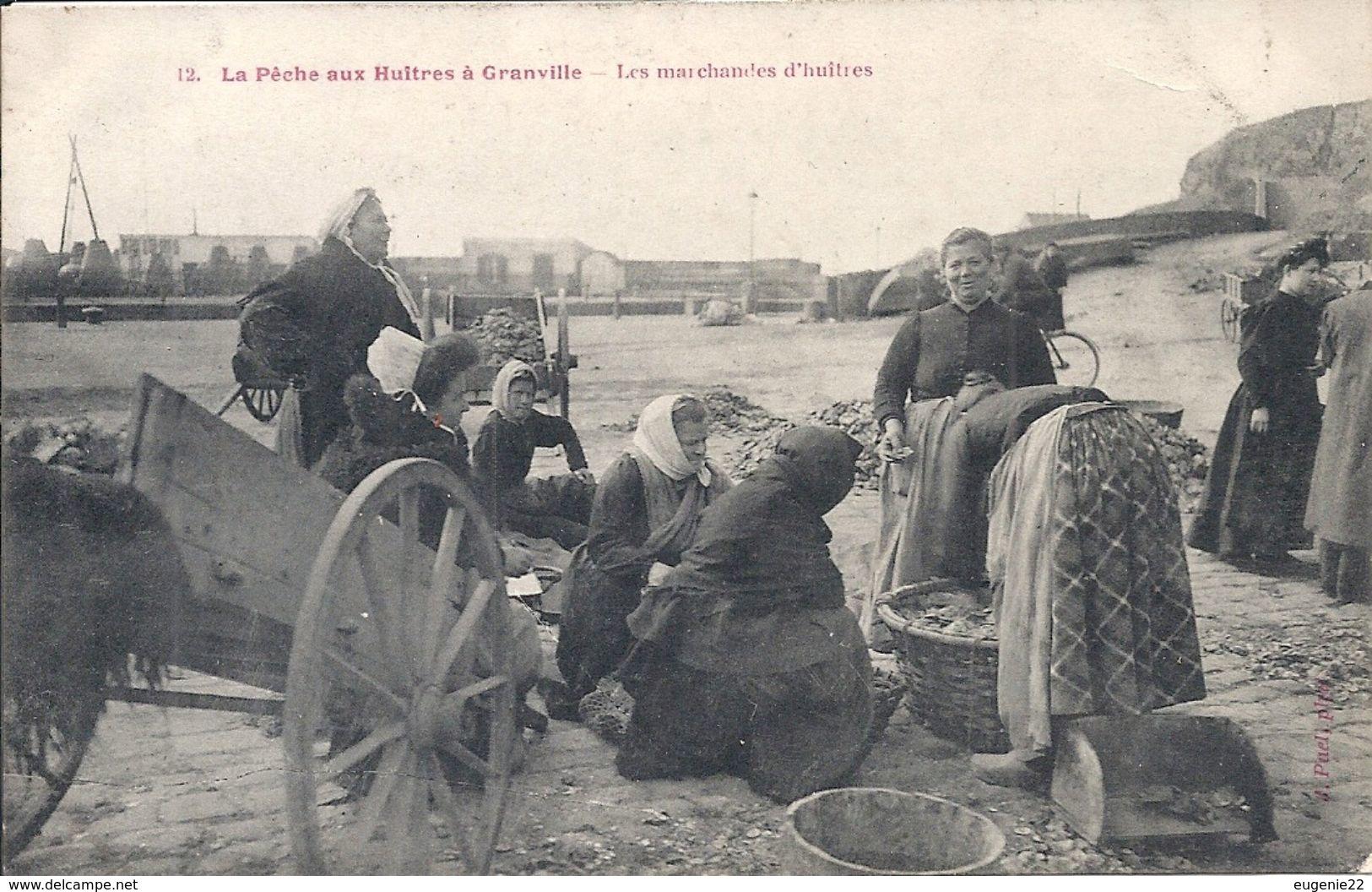 GRANVILLE La Pêche Aux Huitres Les Marchandes D'huitres Photo Puel N° 12 - Granville