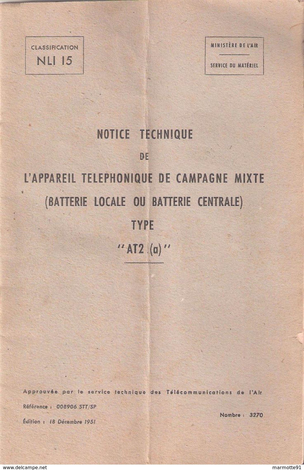 NOTICE TECHNIQUE APPAREIL TELEPHONIQUE CAMPAGNE MIXTE TYPE AR2 1951 TRANSMISSIONS MATERIEL - Radio