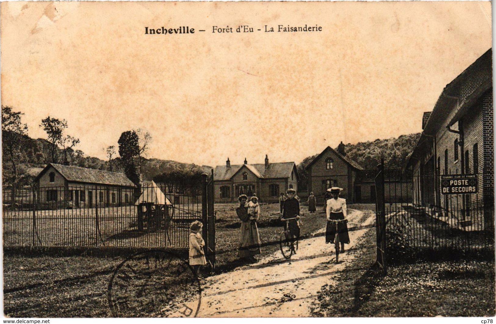 INCHEVILLE (76) La Forêt D'Eu - La Faisanderie - Très Rare - Très Belle Carte Postée - France