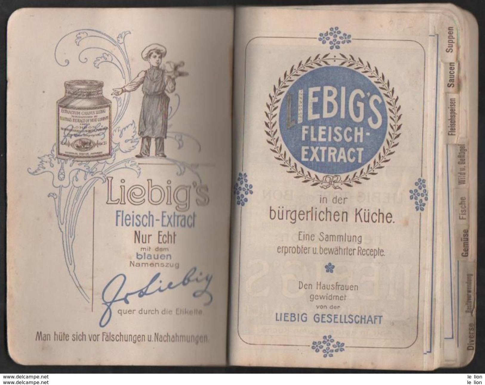 RARO LIEBIG'S Fleisch-Extract In Der Burgerlichen Kuche 1903 - 68 Pagine Mis.11x16,8 PERFETTO - Calendari