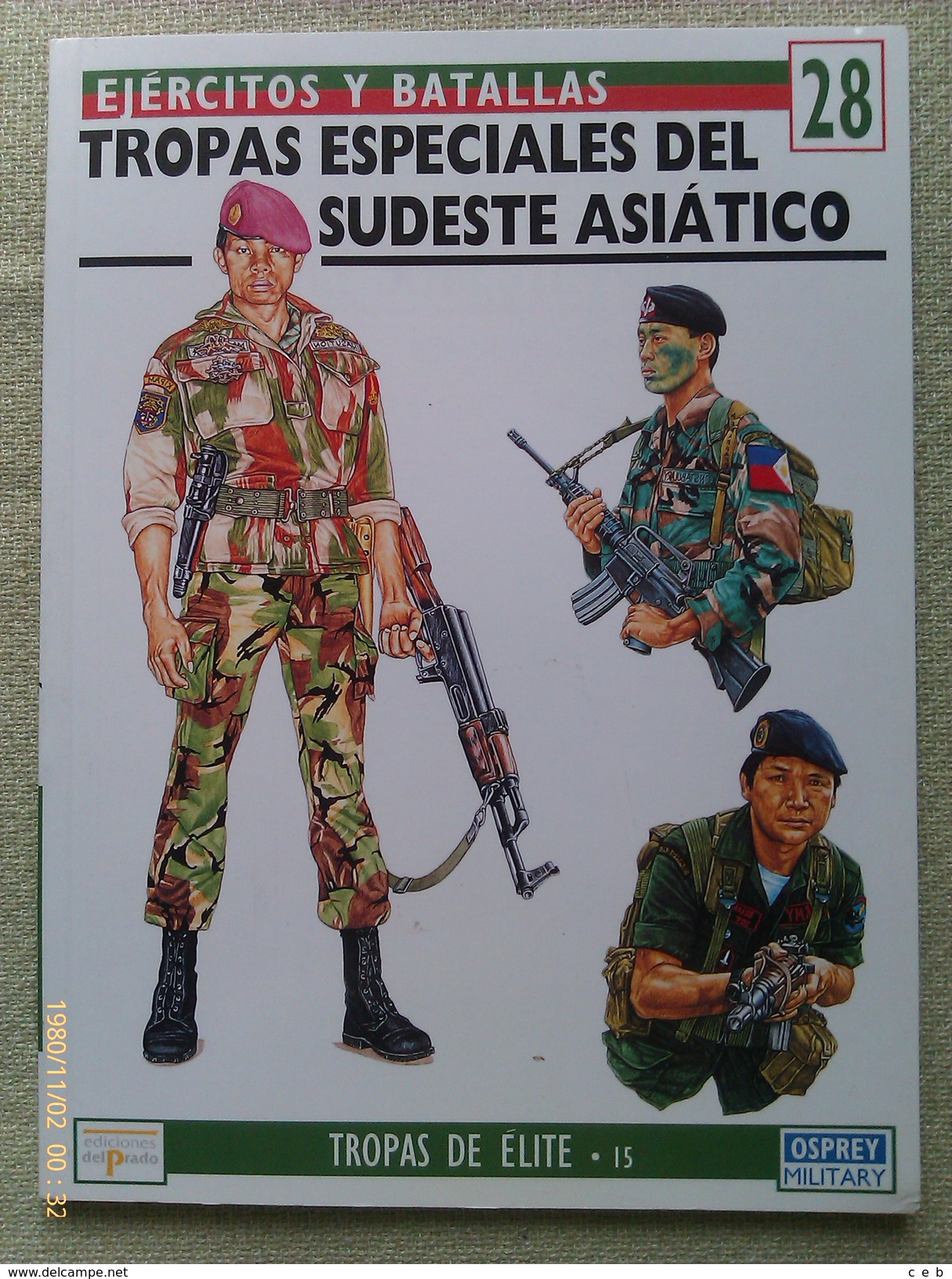 Libro: Tropas Especiales Del Sudeste Asiatico. 1994. España. Coleccion: Ejércitos Y Batallas. Tropas De Élite - Libros