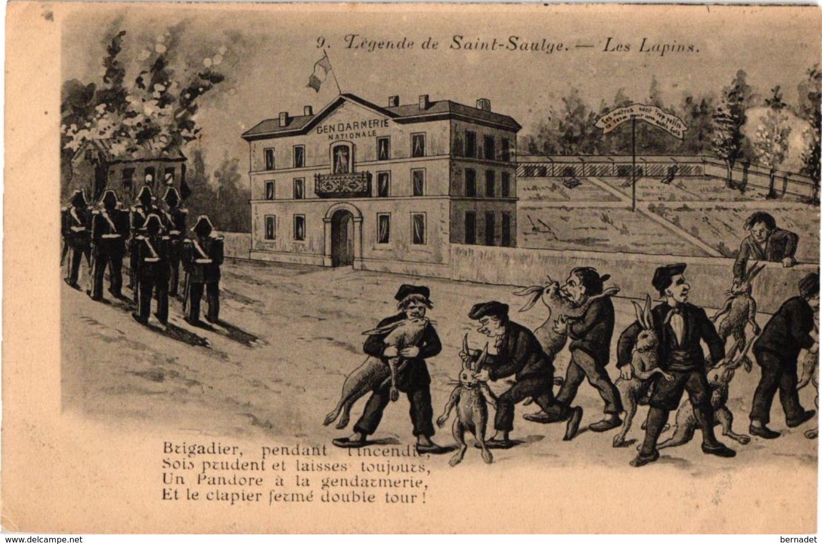 LEGENDE DE SAINT SAULGE ... LES LAPINS ... GENDARMERIE .. GENDARMES  . - Polizia – Gendarmeria