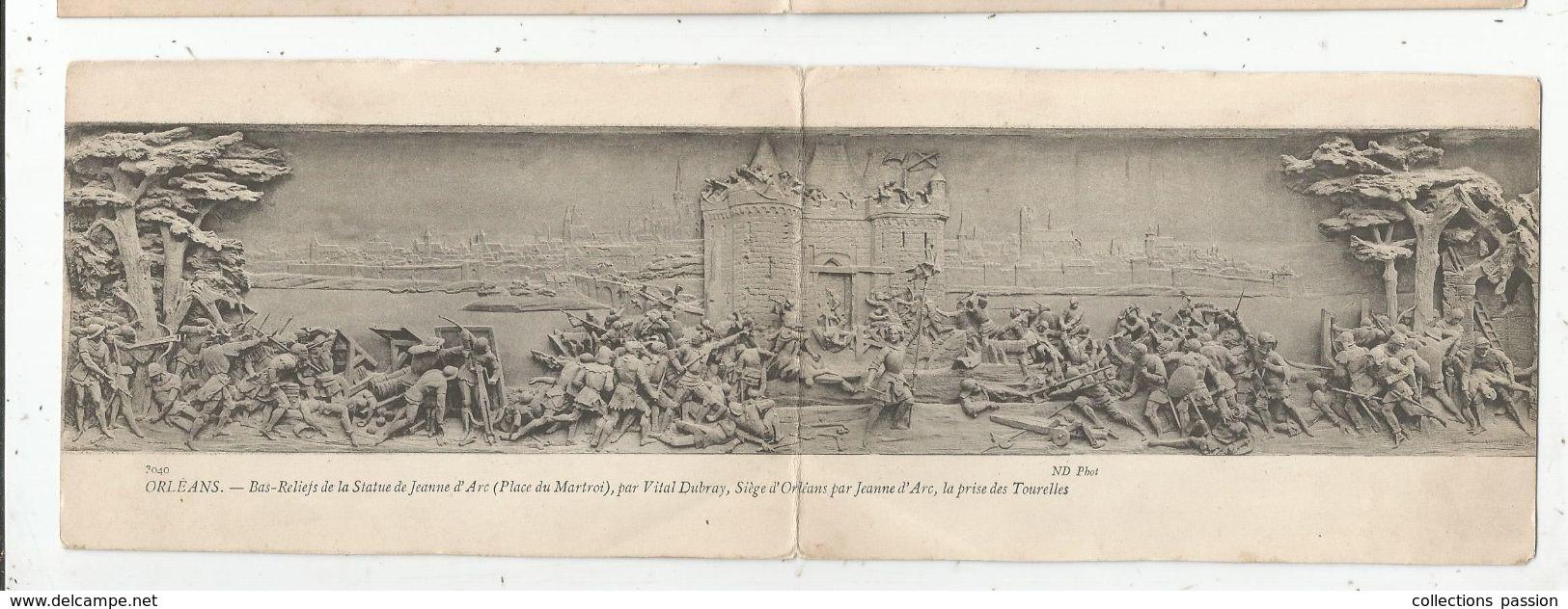 Double Cp, Arts , Sculpture , Bas Relief De La Statue De Jeanne D'Arc Par Vital Dubray , Panoramique , 45 ,Orléans, - Sculptures
