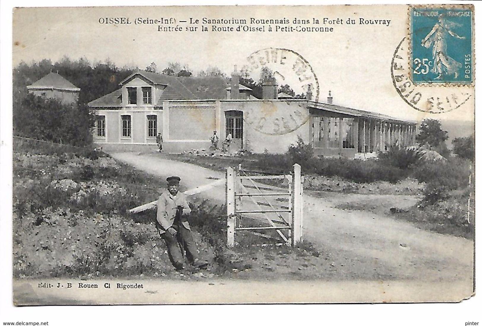OISSEL - Le Sanatorium Rouennais Dans La Forêt Du Rouvray - Entrée Sur La Route D'Oissel à Petit-Couronne - Non Classés