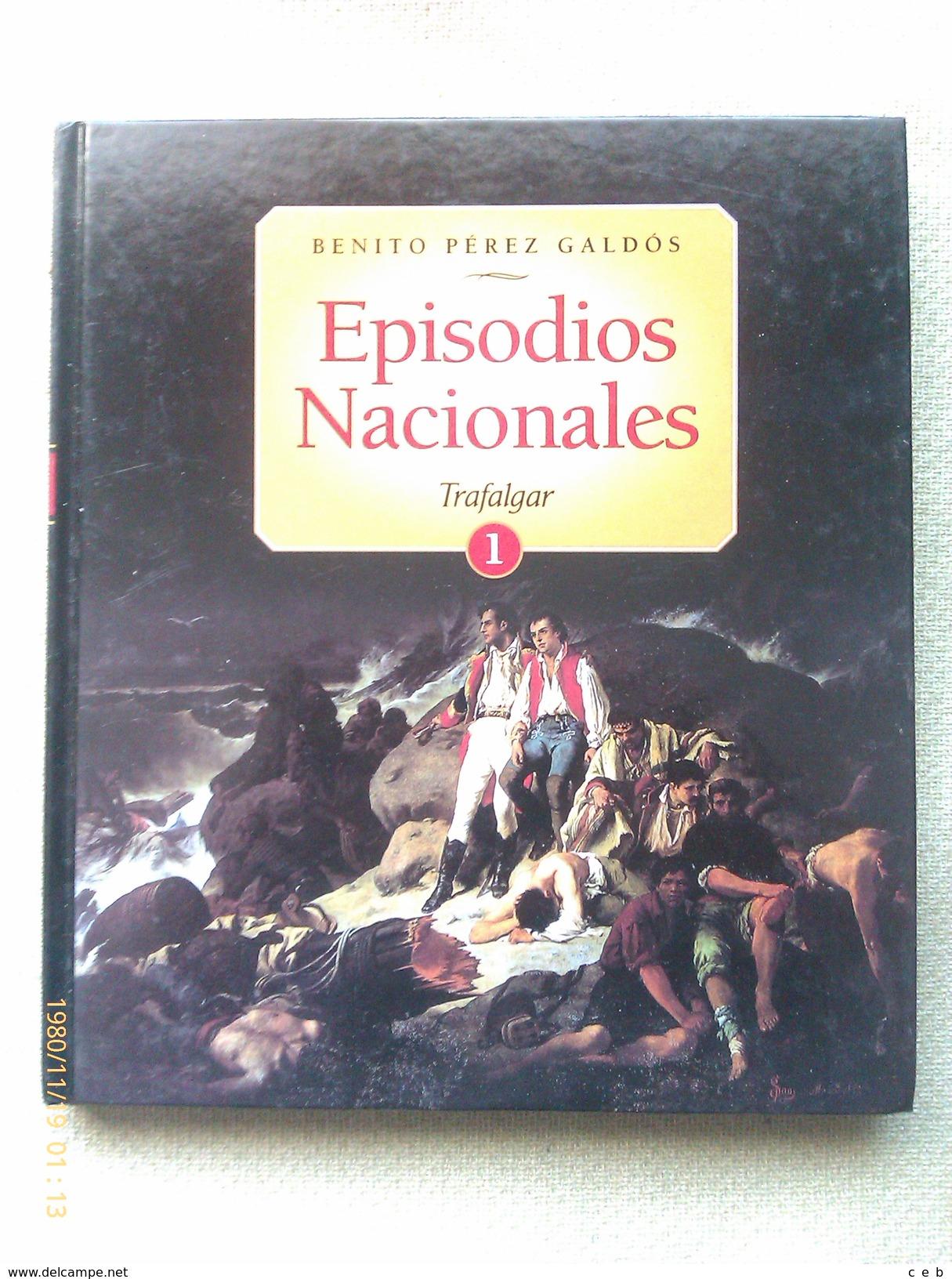 Libro: Episodios Nacionales Nº 1. Trafalgar. Benito Pérez Galdos. 2003. España - Español