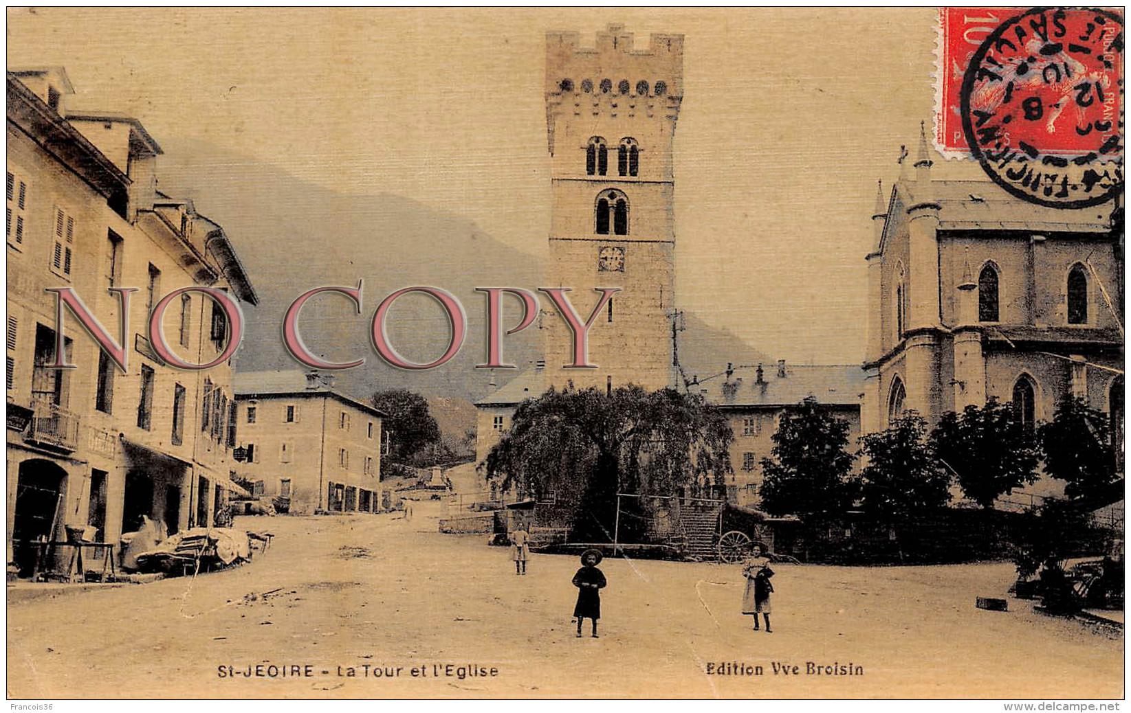 74 - St Saint Jeoire - La Tour Et L'Eglise - 1910 - Saint-Jeoire