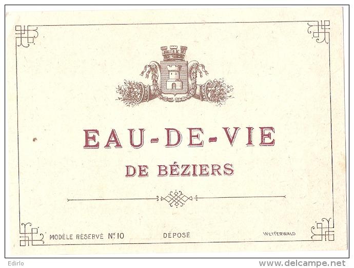 EAU DE VIE DE BEZIERS  - étiquette  - D'imprimeur Avec Texte Dos - Modele 10  - (4 Points De Colles Dos Aminci ) - Whisky