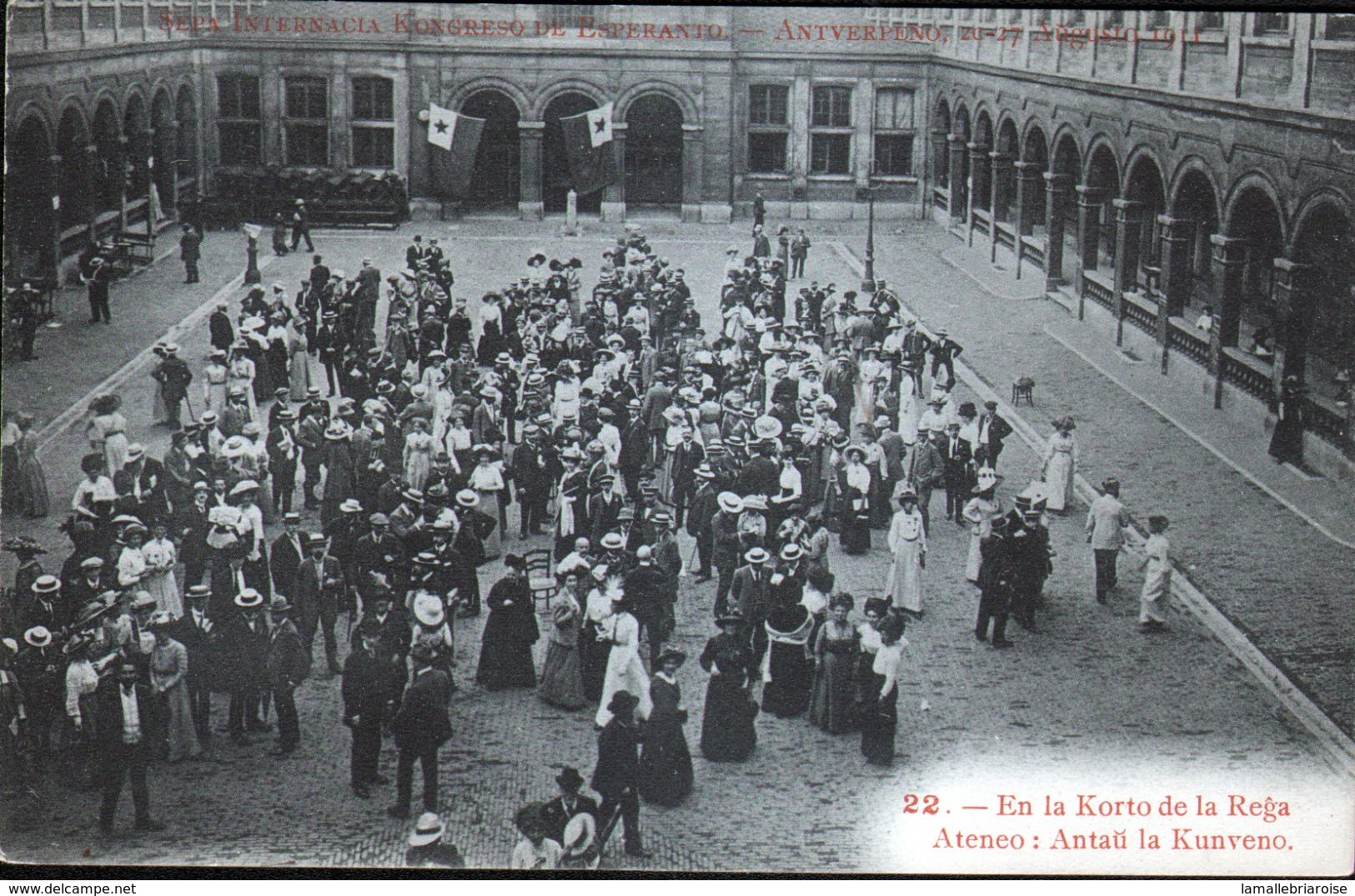 ESPERANTISME, Congrès Esperanto Anvers 1911, N°22 - Esperanto