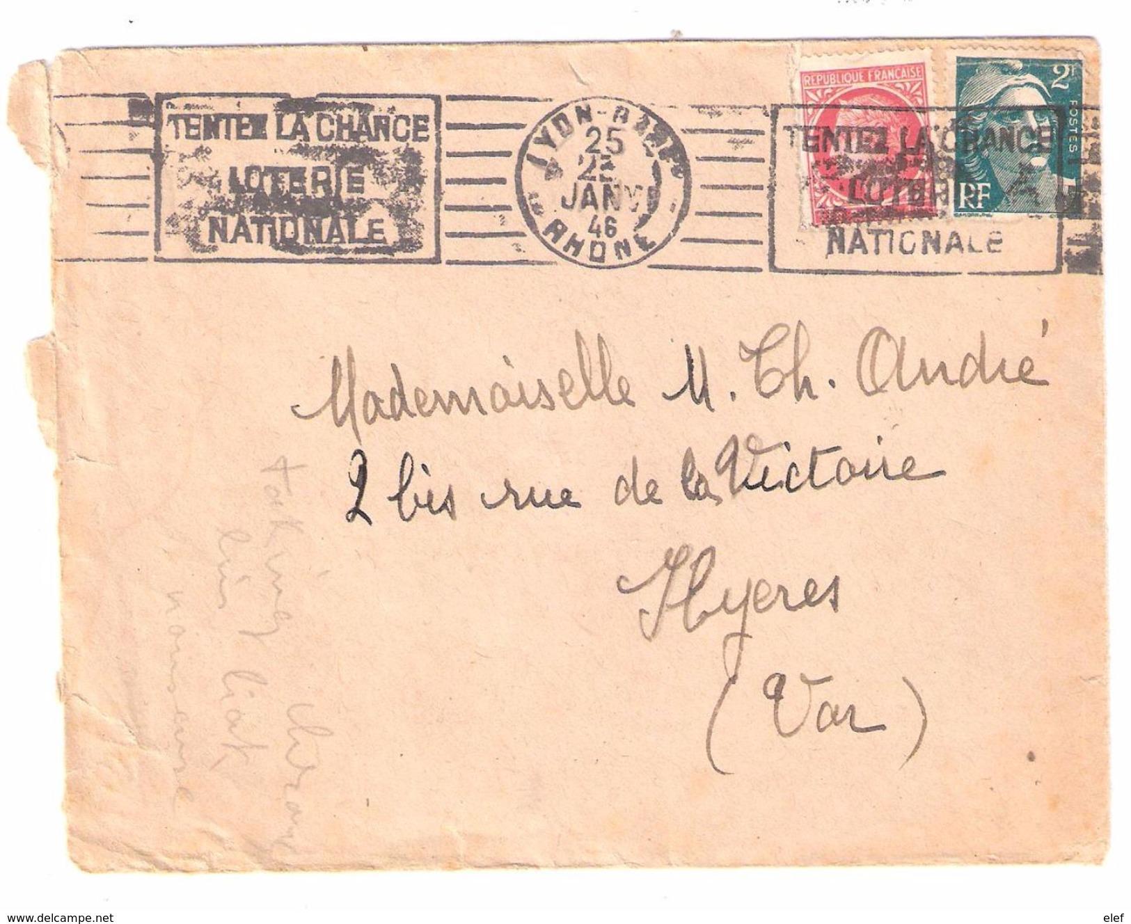 JEU :Lettre De LYON GARE Flamme TENTEZ LA CHANCE LOTERIE NATIONALE ; Gandon + Mazelin 1946, TB - Giochi