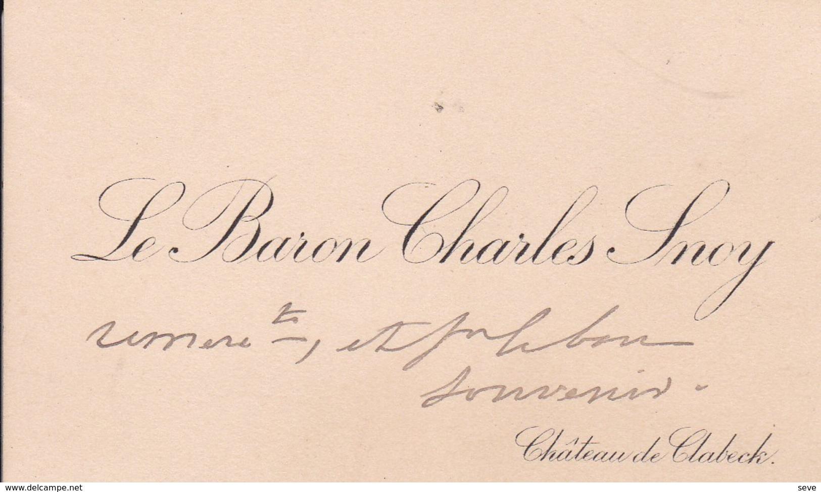 CLABECQ TUBIZE Carte De Visite Du Baron Charles SNOY, Remerciements Avant 1900 - Visiting Cards