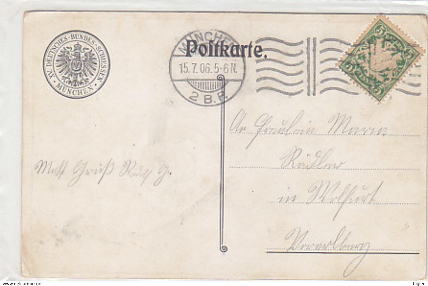 Deutsches Bundesschiessen München - 1905 - Sign.        (A-49-150108/2) - Tiro (armi)