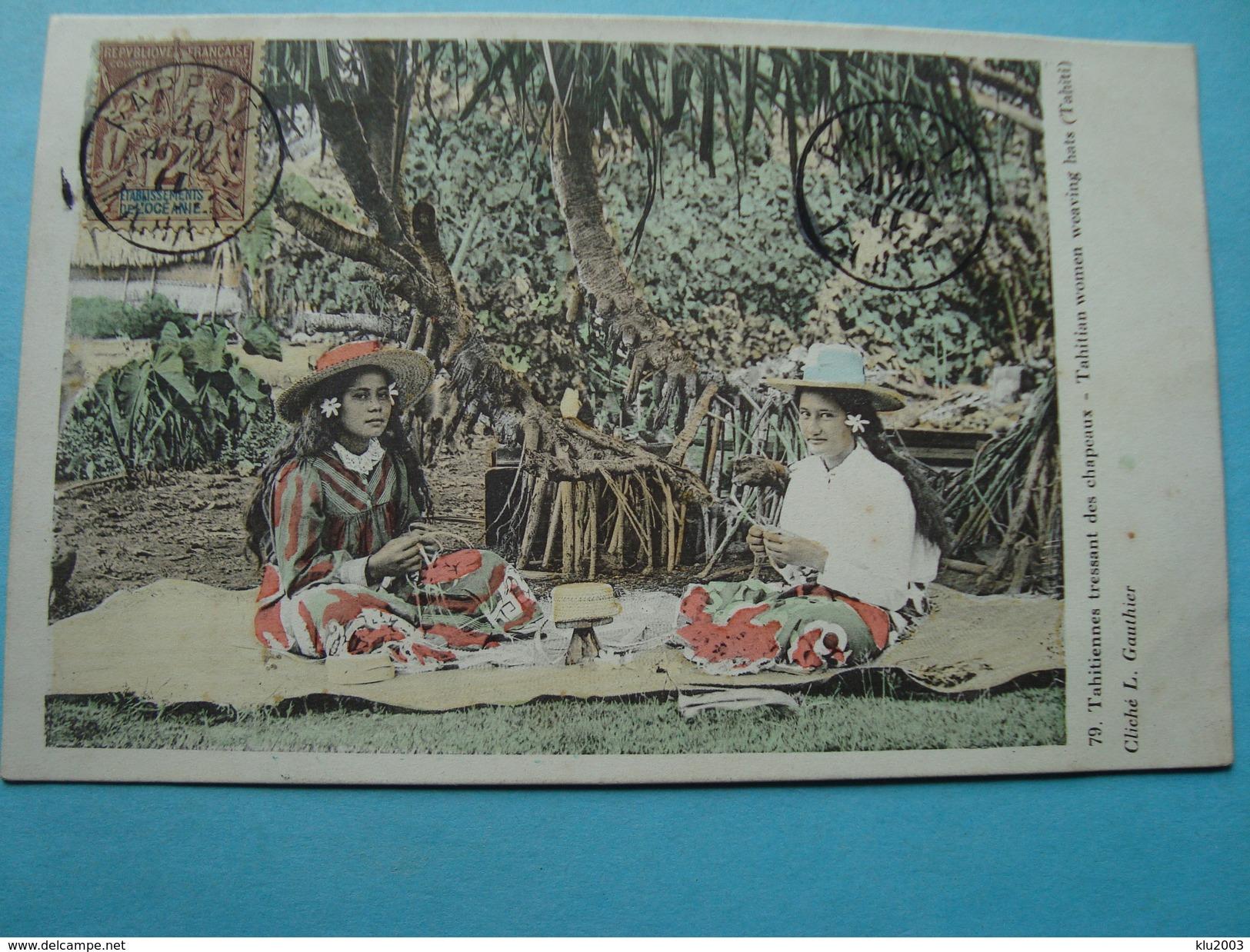 Polynésie Française - Tahitiennes Tressant Des Chapeaux - 1911 - Polynésie Française