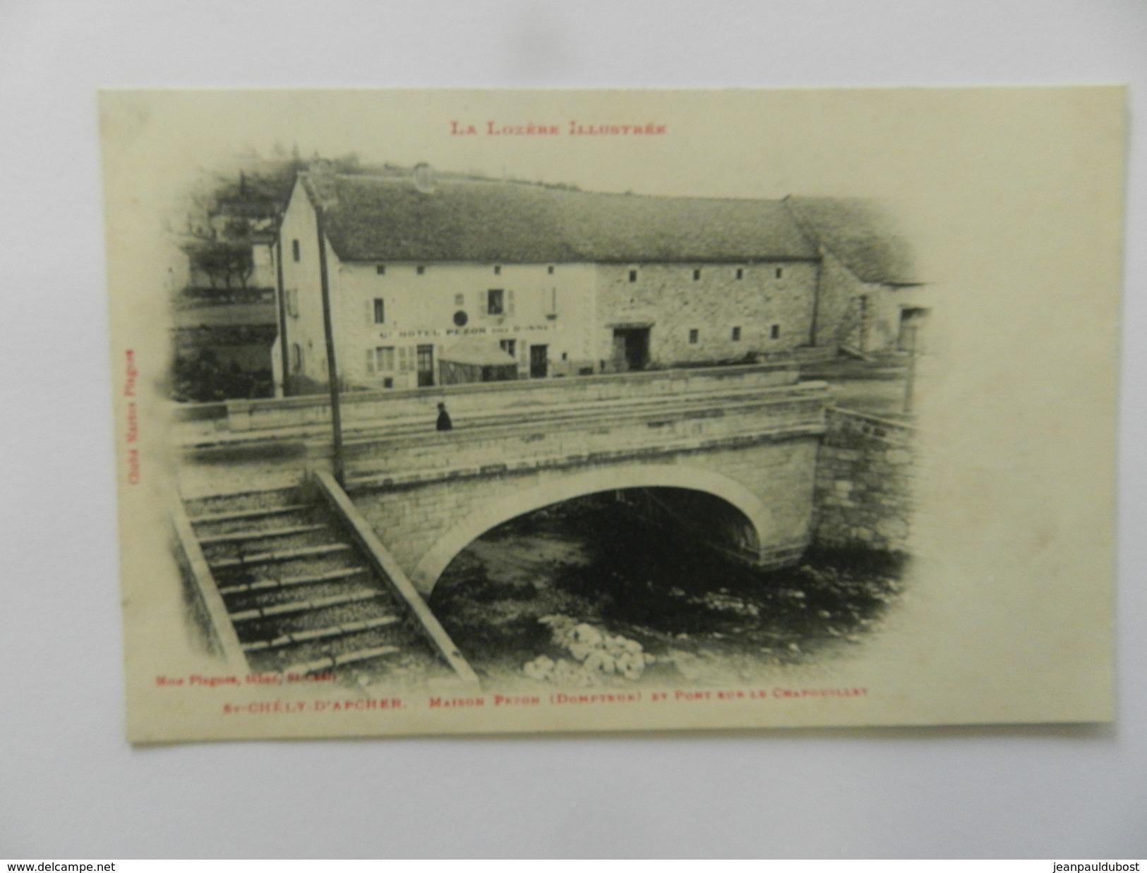 SAINT CHELY D'APCHER Maison Pezon (dompteur) Et Pont Sur Le Chapouillet - Saint Chely D'Apcher