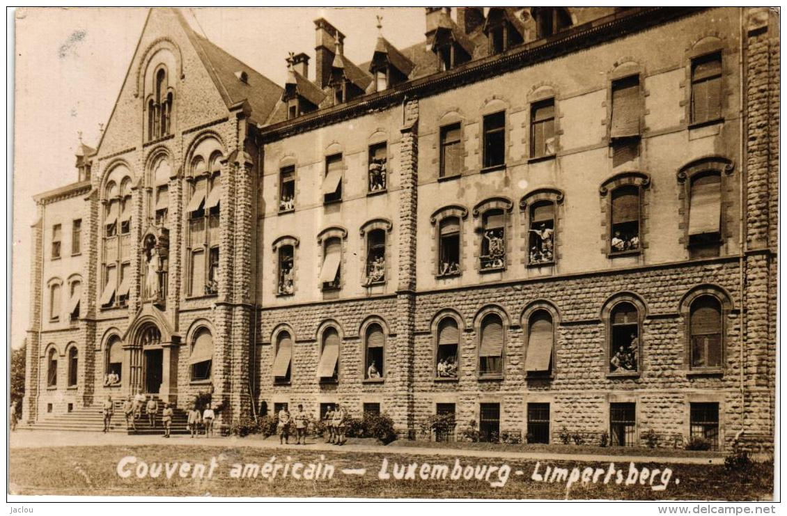CARTE PHOTO COUVENT AMERICAIN- LUXEMBOURG - LIMPERTSBERG,SOLDATS A VOIR !!!  REF 52996 - Luxemburg - Town