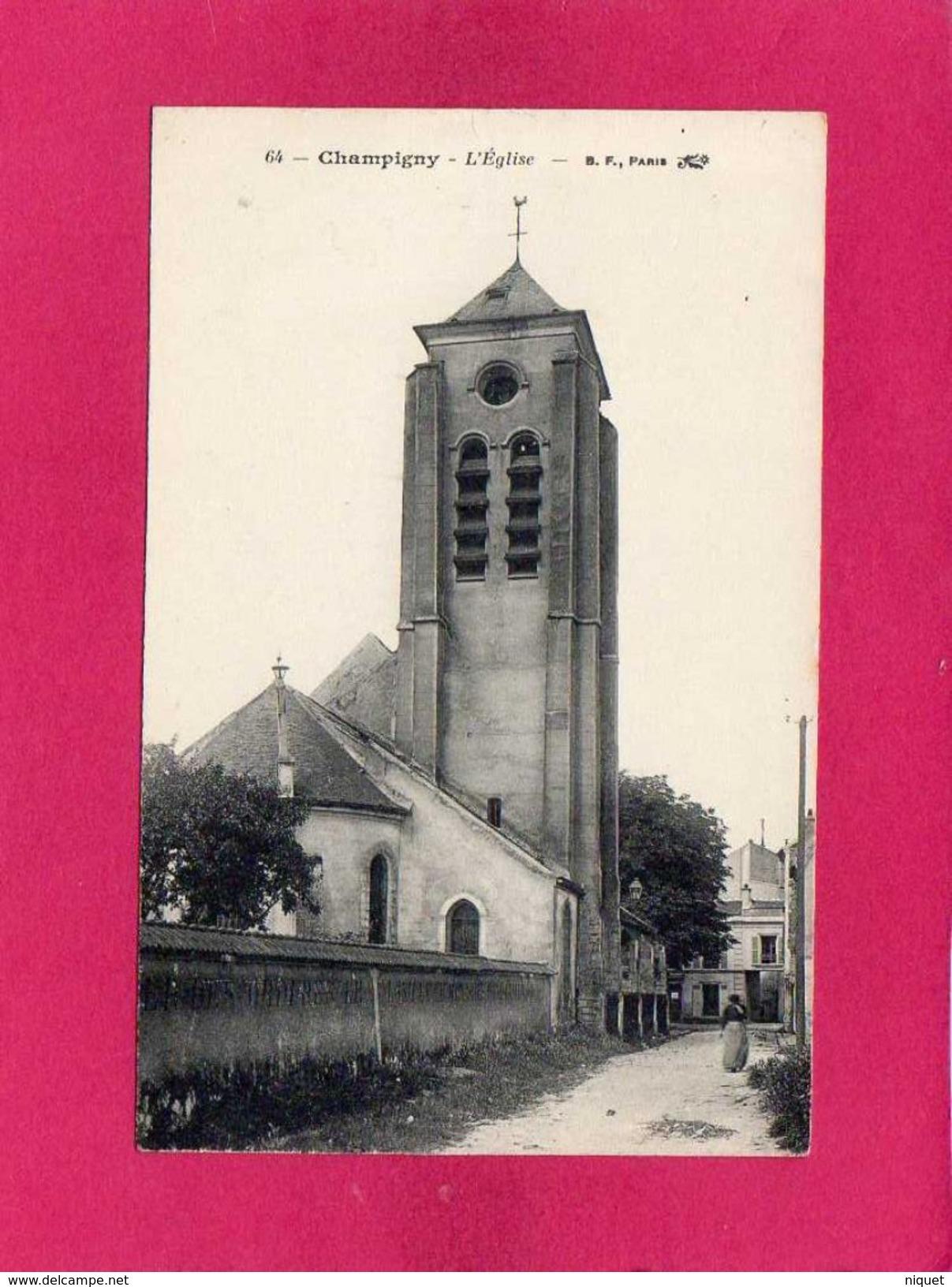 77 SEINE ET MARNE, CHAMPIGNY, L'Eglise, Animée, (B. F.) - Francia