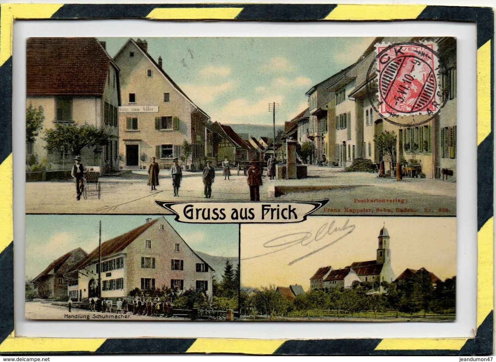 FRICK . - . GRUSS AUS FRICK - CARTE RARE. CIRCULEE EN 1910 - AG Argovie