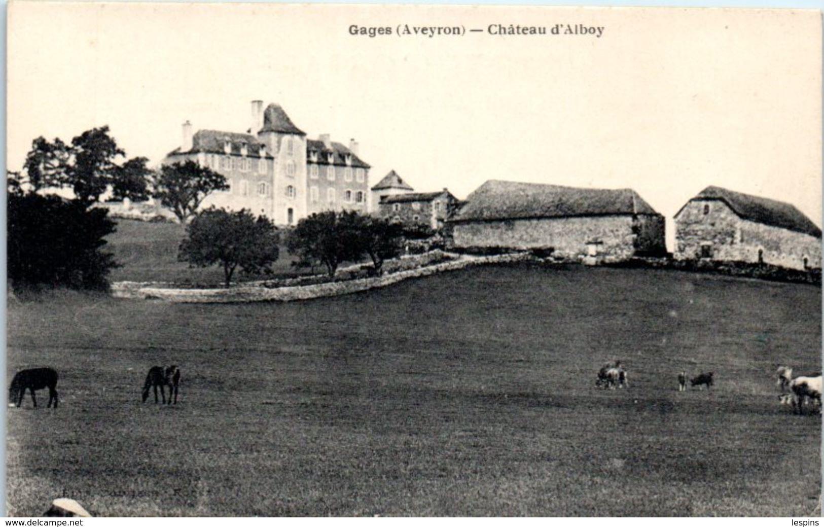 12 - GAGES --  Château D'Alboy - Autres Communes