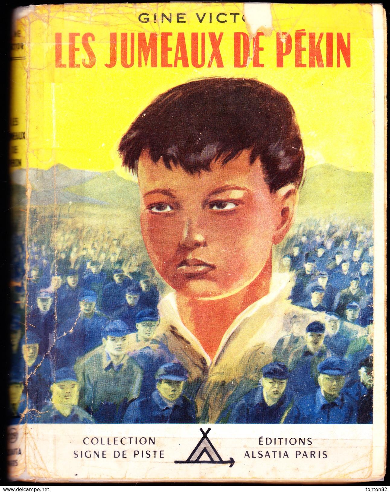 """Gine Victor - Les Jumeaux De Pékin - Collection """" Signe De Piste """" N° 109 / Éditions Alsatia - ( 1957 ) . - Bücher, Zeitschriften, Comics"""