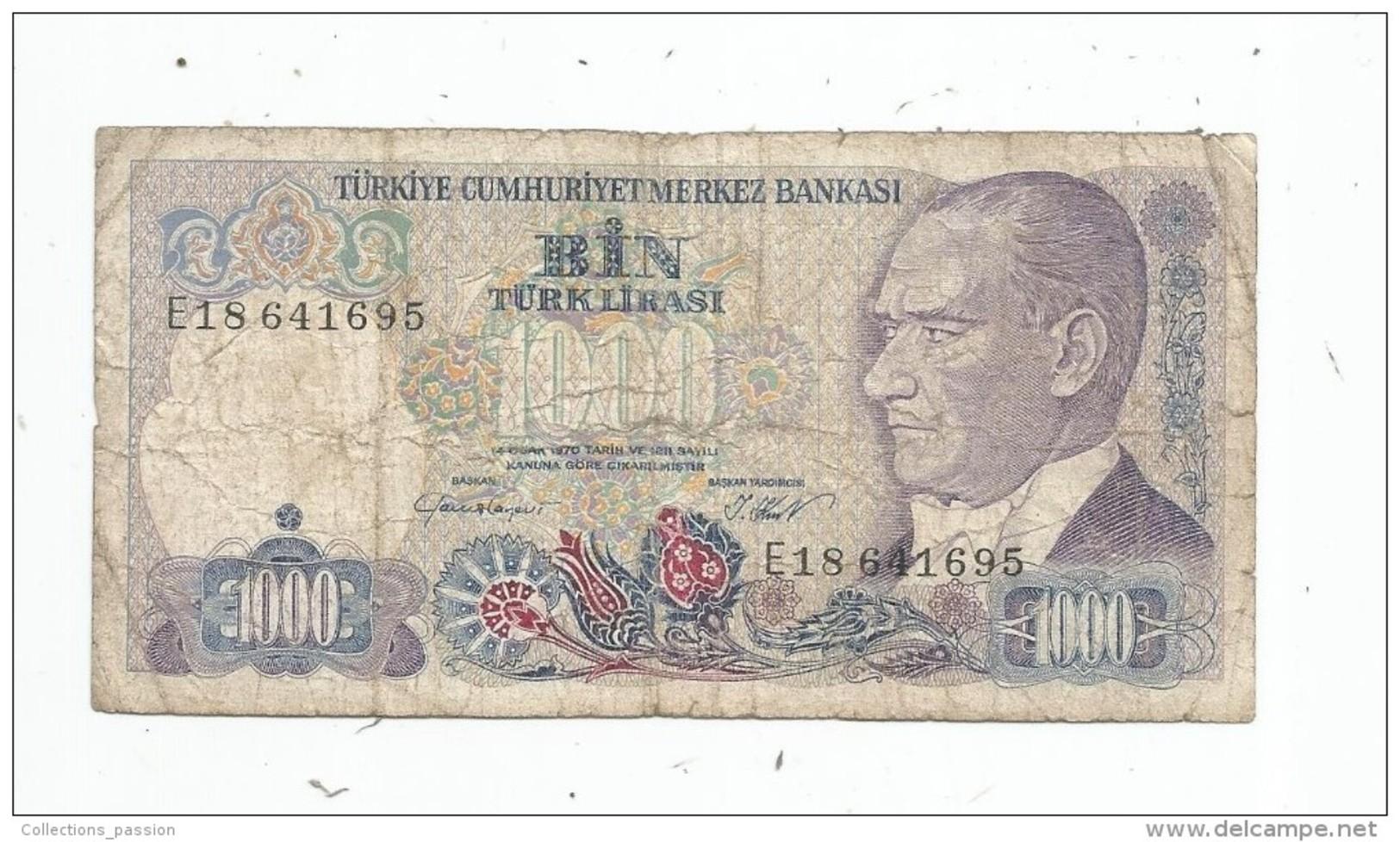 Billet , TURQUIE , 1000 LIRASI - Turchia