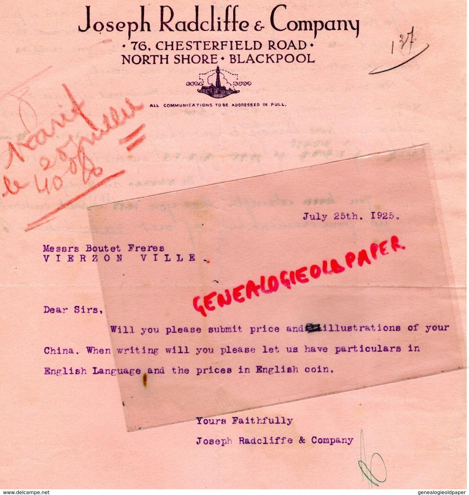 ROYAUME UNI -ANGLETERRE-LETTRE JOSEPH RADCLIFFE COMPANY-76 CHESTERFIELD ROAD-NORTH SHORE -BLACKPOOL- 1925 BOUTET VIERZON - Royaume-Uni