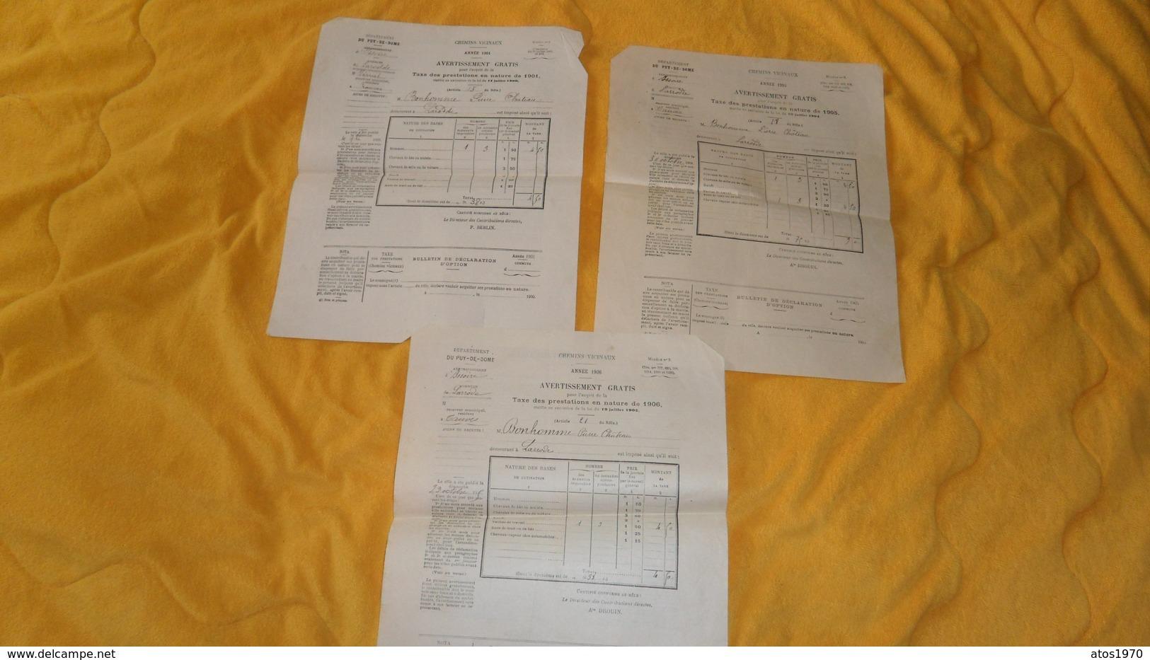 LOT DE 3 DOCUMENTS ANCIENS DE 1901, 1905, 1906. / CHEMINS VICINAUX AVERTISSEMENT GRATIS..DEPT DU PUY DE DOME LARRODE - Vieux Papiers