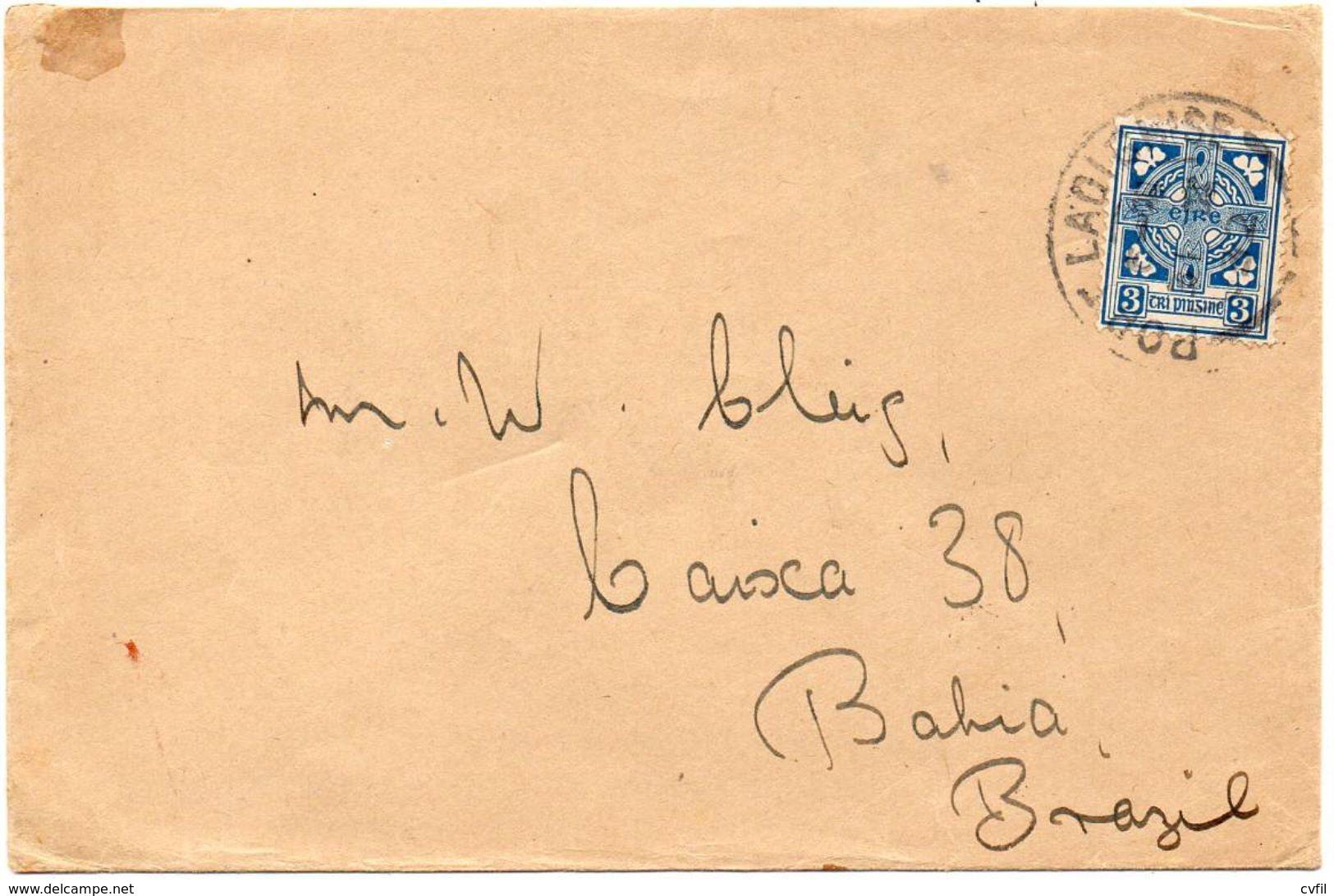IRELAND 1932. Cover From Port Laoise To Bahia, Brazil - 1922-37 Irischer Freistaat